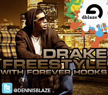 "DRAKE ""BOLLYWOOD FLOW"" WITH ""FOREVER"" HOOKS (DENNIS BLAZE RNB CRUNK REMASH)"
