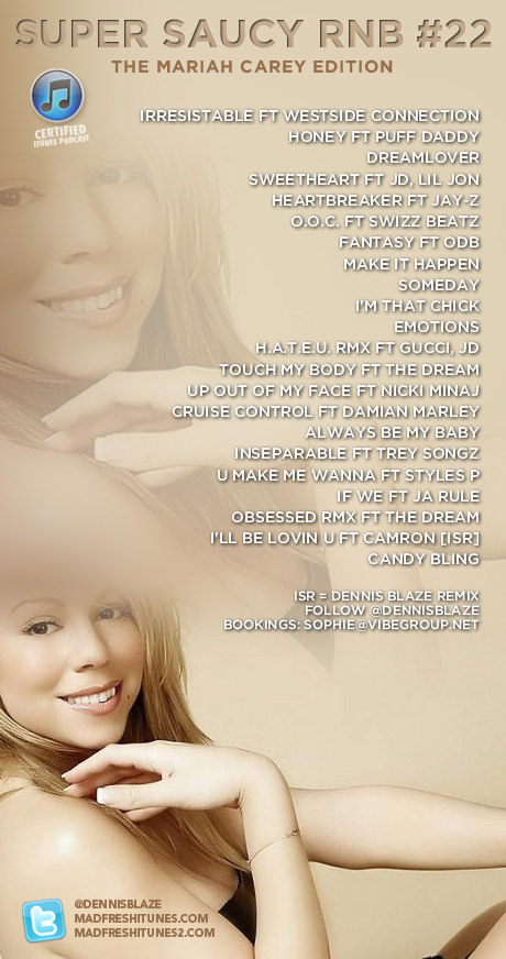 SUPER SAUCY RNB #22: THE MARIAH CAREY EDITION