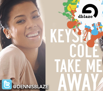 "KEYSHIA COLE ""TAKE ME AWAY"" (DENNIS BLAZE RNB RE-HEAT AND RE-DRUM)"