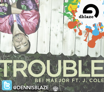 "BEI MAJOR, J. COLE ""TROUBLE"" (DENNIS BLAZE REFIX) 3 EDITS"