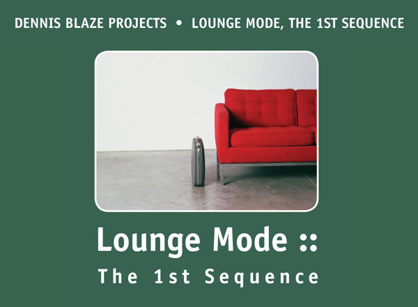 [2002 THROWBACK] THE ORIGINAL LOUNGEMODE: THE 1ST SEQUENCE (LOUNGE/NEO-SOUL MIXTAPE) BY DENNIS BLAZE