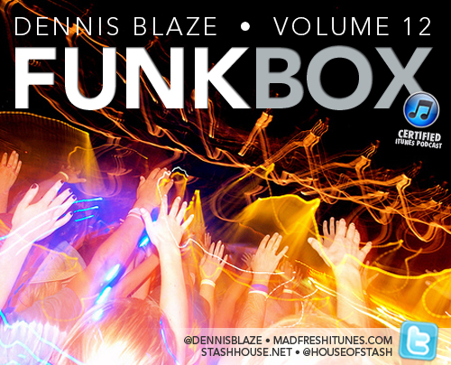 FUNKBOX VOL 12 NOW GROOVIN. INTRO BY @MonicaOn949 AT @studiosv2. ANOTHER MADFRESHITUNES.COM RELEASE.