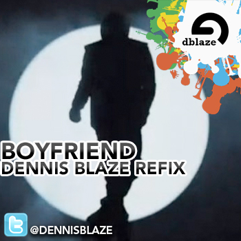 #FULLDOWNLOAD @JUSTINBIEBER BOYFRIEND DENNIS BLAZE RE-FUNCTION #NINJATOOLS