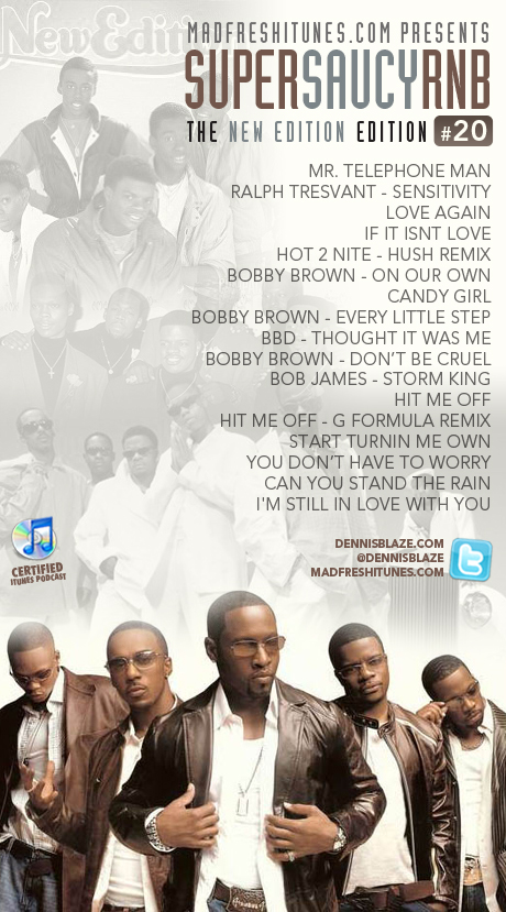 NEW EDITION TRIBUTE MIX BY DENNIS BLAZE @NEFanClub #PODCAST #NEWEDITION SUPER SAUCY RNB