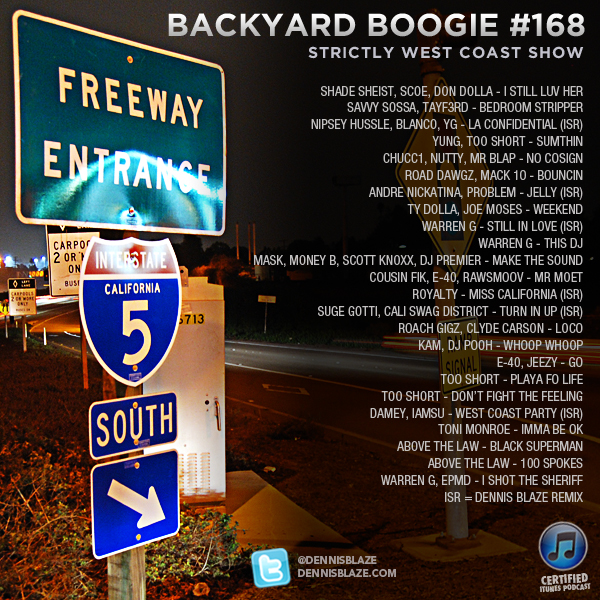 Backyard Boogie West Coast Show 168 by Dennis Blaze #westcoast #backyardboogie #podcast