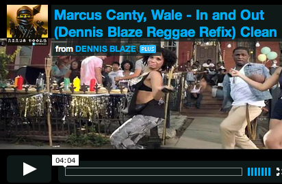 [REMIX VIDEO] @Wale @IAmMarcusCanty IN AND OUT DENNIS BLAZE REGGAE REFIX #NINJATOOLS