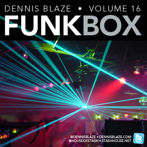 FUNKBOX 16 Heated House by Dennis Blaze #podcast #techhouse #soulfulhouse #discohouse #fulldownload
