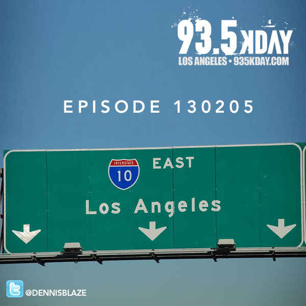 93.5 KDAY Los Angeles Mix Ep.130205