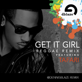 @4JONNHART GET IT GIRL DENNIS BLAZE REMIX FT @GENERALTAF #NINJATOOLS #FULLDOWNLOAD