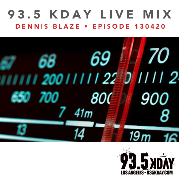 93.5 KDAY Los Angeles Live Mix Recording (Episode 130420)