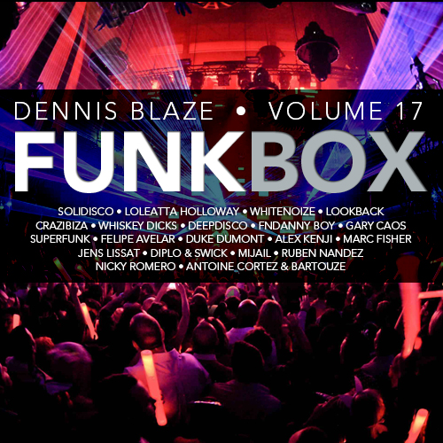 FUNKBOX 17 DENNIS BLAZE HOUSE MIX #DISCOHOUSE #TECHHOUSE