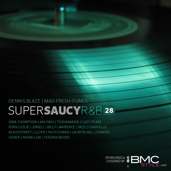 Super Saucy #RNB 28 R&B Fever by Dennis Blaze #podcast