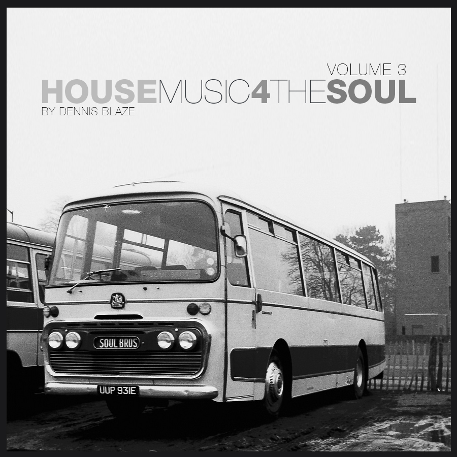 House Music for the Soul Volume 3 by Dennis Blaze #house #soulfulhouse