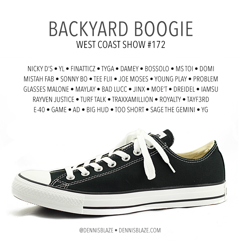 Backyard Boogie West Coast Show 172 by Dennis Blaze #backyardboogie #westcoast #dennisblaze
