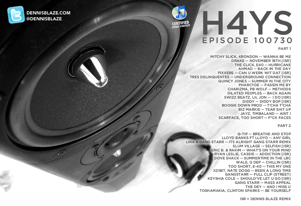 Heaters 4 Yo Speakers Ep.100730 #mixtape