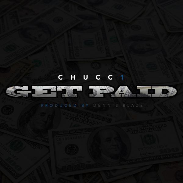 @chucc1 GET PAID prod by Dennis Blaze #FULLDOWNLOAD DJ PACK
