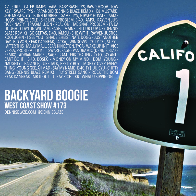 Backyard Boogie West Coast Show Episode 173 #westcoast #backyardboogie