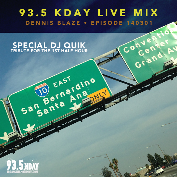 Ep.140301 93.5 KDAY Los Angeles (Live in the mix)