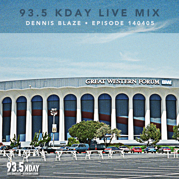 Ep.140405 93.5 KDAY Los Angeles (Dennis Blaze Live in the mix) #djmix #westcoast