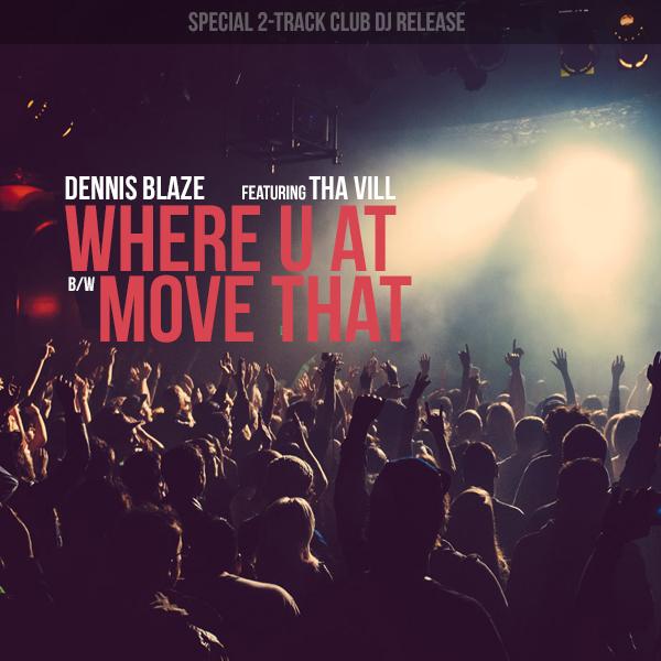 Dennis Blaze featuring Tha Vill 2-Track Club DJ Pack