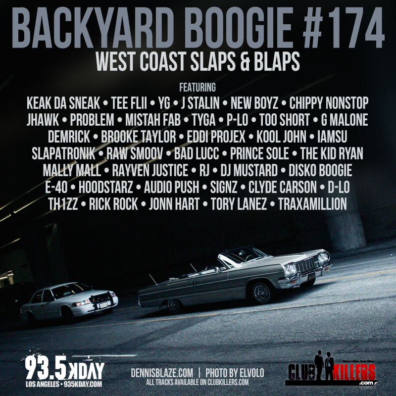 Backyard Boogie 174  West Coast Slaps & Blaps