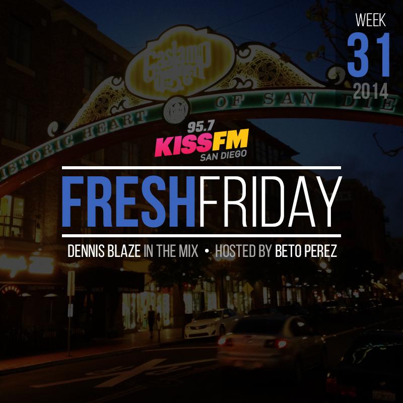 week-31-fresh-friday-dennis-blaze-beto-perez