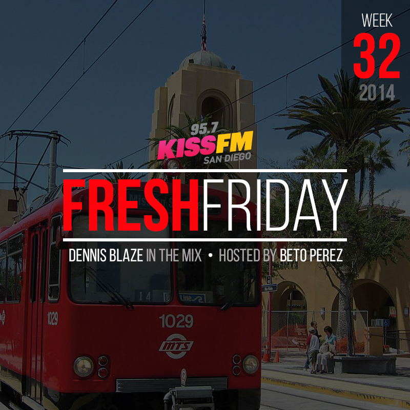 week-32-fresh-friday-dennis-blaze-beto-perez