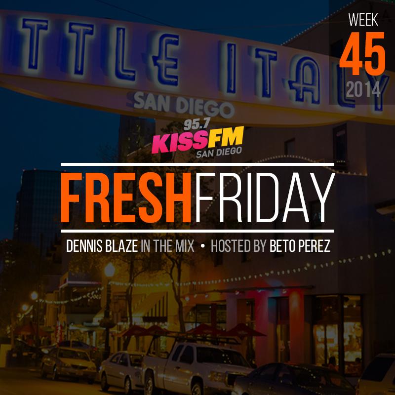 ffs-week-45-fresh-friday-dennis-blaze-beto-perez