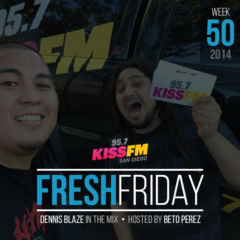 ffs-week-50-fresh-friday-dennis-blaze-beto-perez