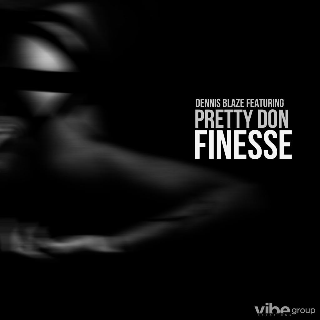 dennis-blaze-finesse-pretty-don-1500