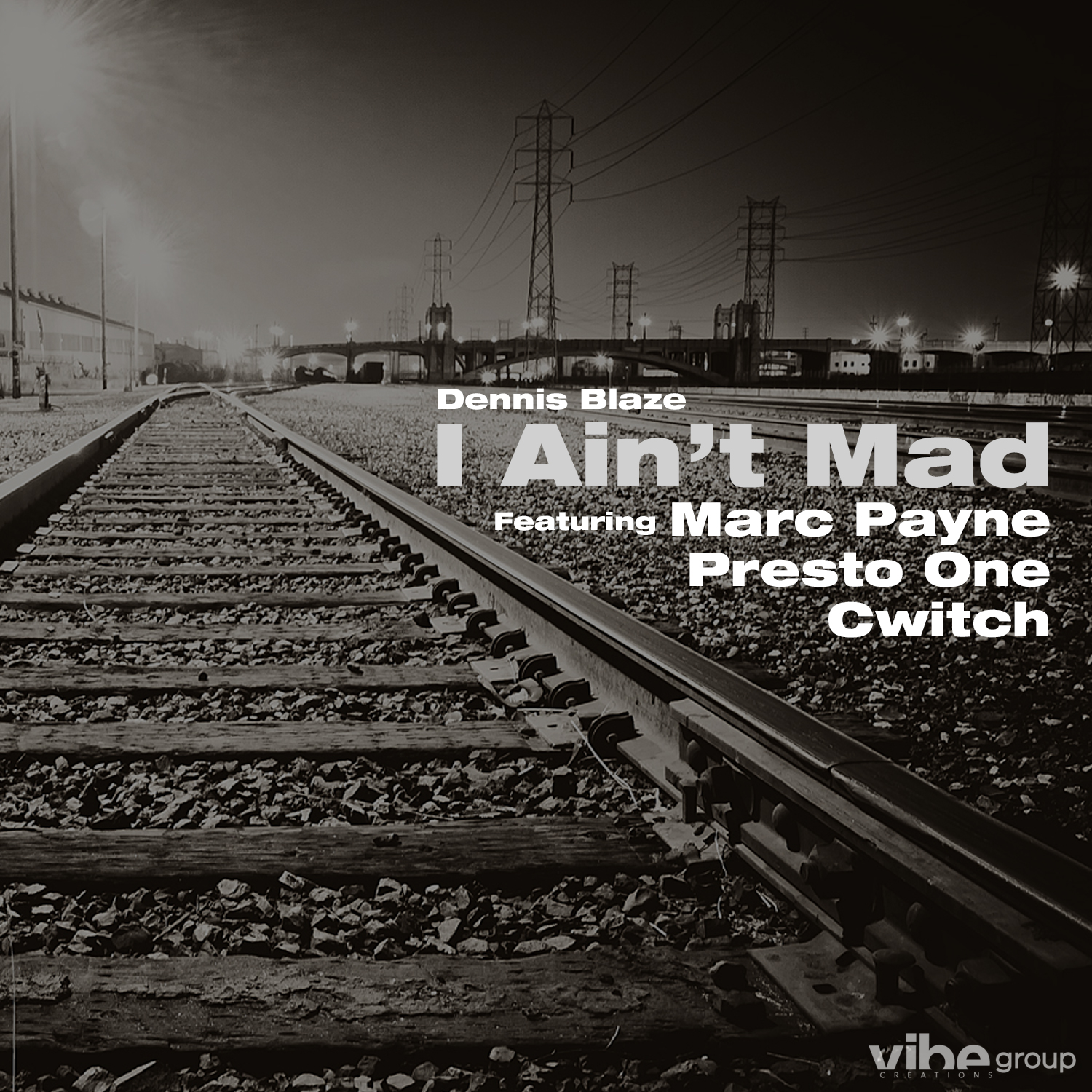 Dennis Blaze ft Marc Payne x DJ Presto One x DJ Cwitch – I Aint Mad