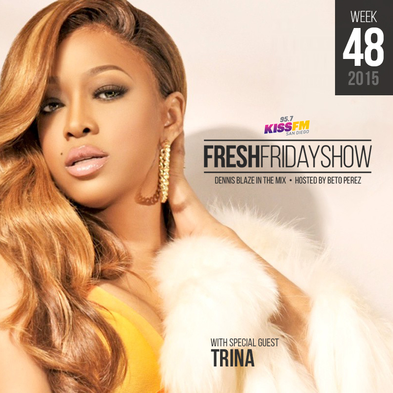 ffs-week-48-2015-fresh-friday-dennis-blaze-beto-perez-trina