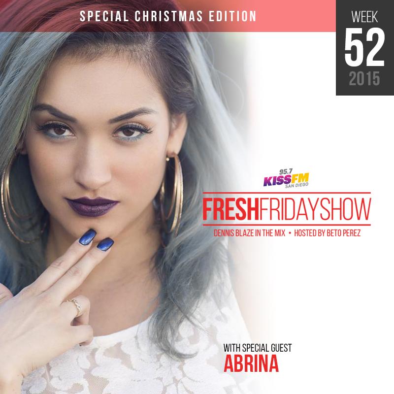 ffs-week-52-2015-fresh-friday-dennis-blaze-beto-perez-abrina