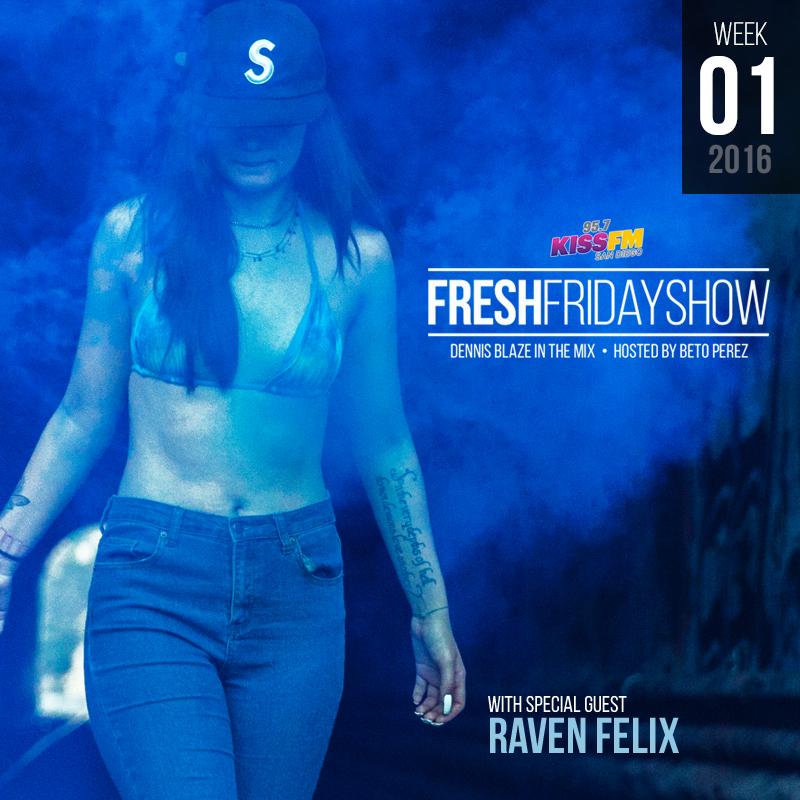 ffs-week-01-2016-fresh-friday-dennis-blaze-beto-perez-raven-felix