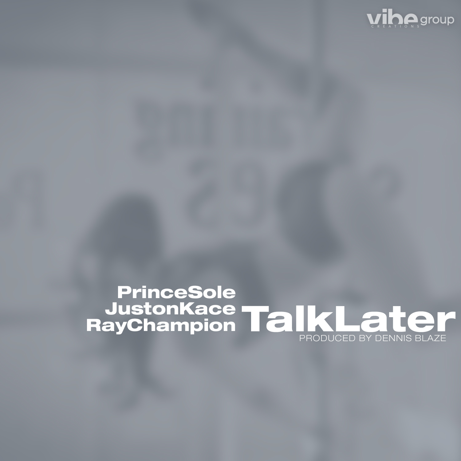 Prince Sole ft Juston Kace & Ray Champion – Talk Later (prod by Dennis Blaze)