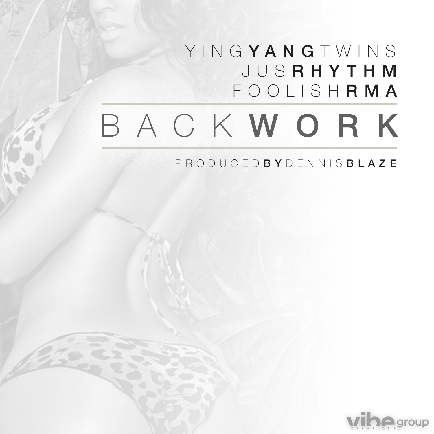 Ying Yang Twins ft JusRhythm & Foolish (RMA) – Back Work (Prod by Dennis Blaze)