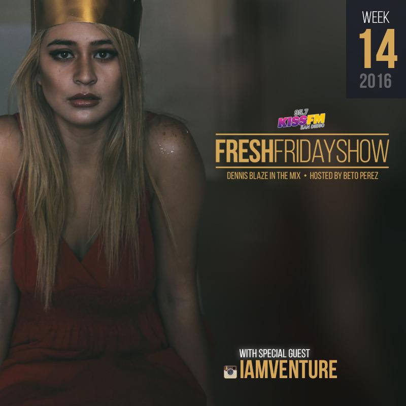 ffs-week-14-2016-fresh-friday-dennis-blaze-beto-perez-venture