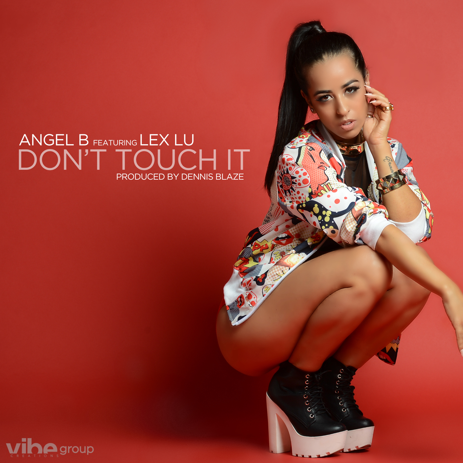Dennis Blaze ft Angel B & Lex Lu – Dont Touch It (Prod by Dennis Blaze)