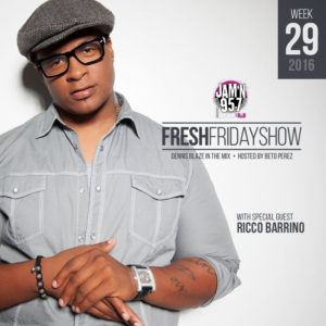 ffs-week-29-2016-fresh-friday-dennis-blaze-beto-perez-ricco-barrino