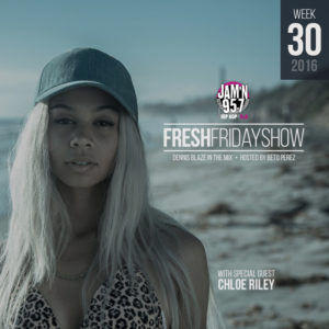 ffs-week-30-2016-fresh-friday-dennis-blaze-beto-perez-chloe-riley
