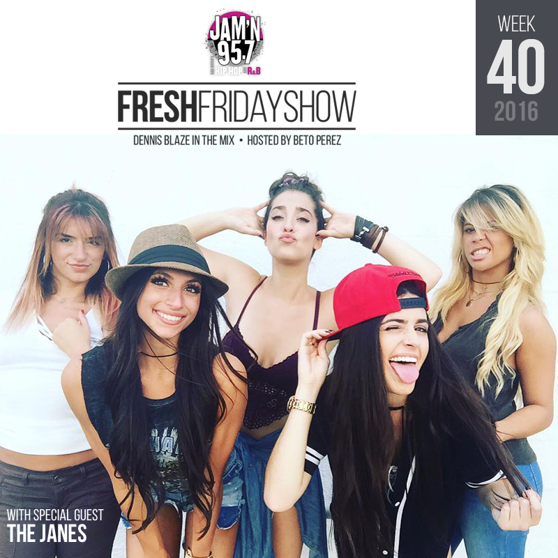 ffs-week-40-2016-fresh-friday-dennis-blaze-beto-perez-the-janes