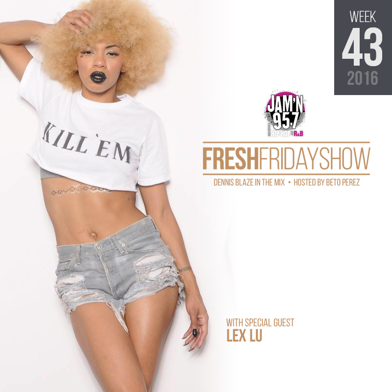 ffs-week-43-2016-fresh-friday-dennis-blaze-beto-perez-lex-lu