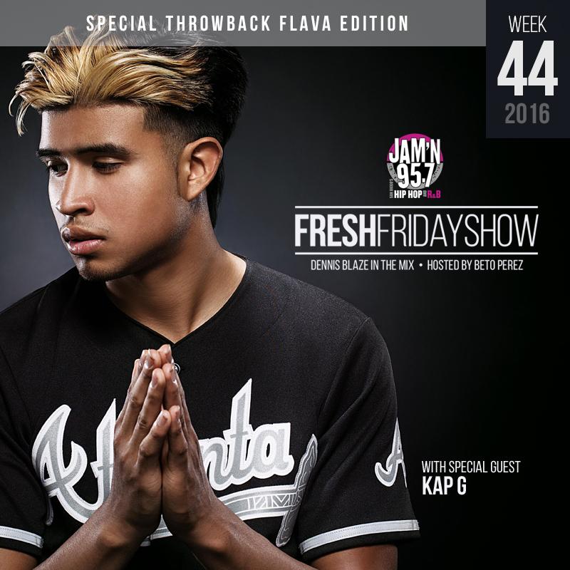 ffs-week-44-2016-fresh-friday-dennis-blaze-beto-perez-kap-g