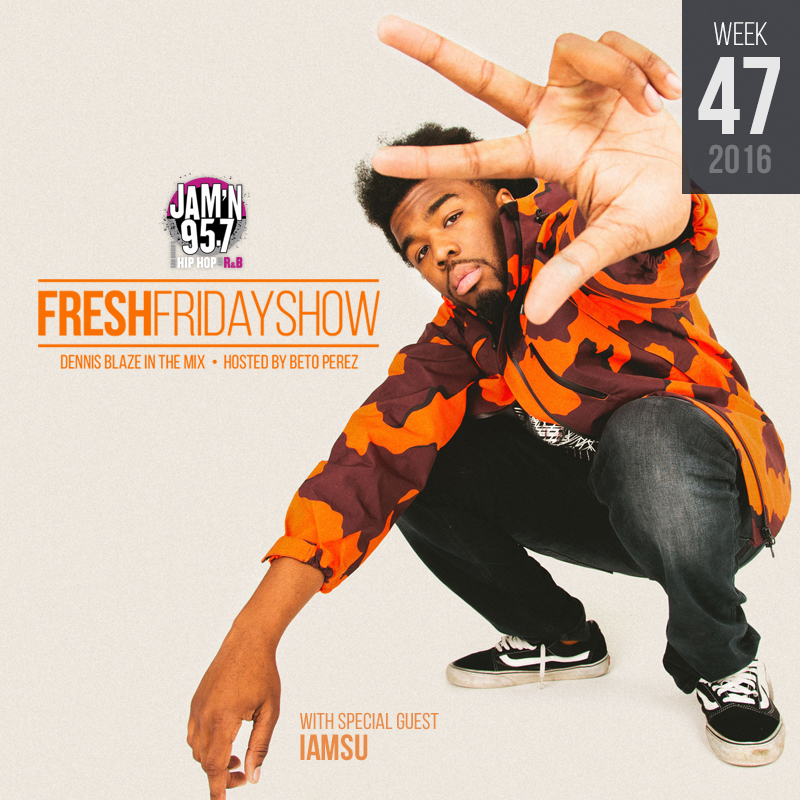 ffs-week-47-2016-fresh-friday-dennis-blaze-beto-perez-iamsu