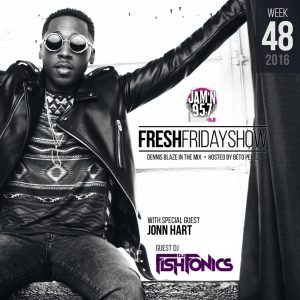 ffs-week-48-2016-fresh-friday-dennis-blaze-beto-perez-jonn-hart